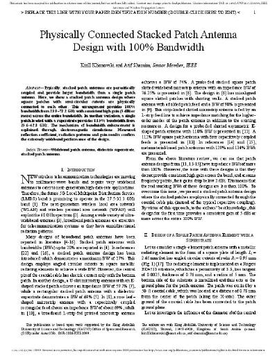 Physically Connected Stacked Patch Antenna Design with 100% Bandwidth